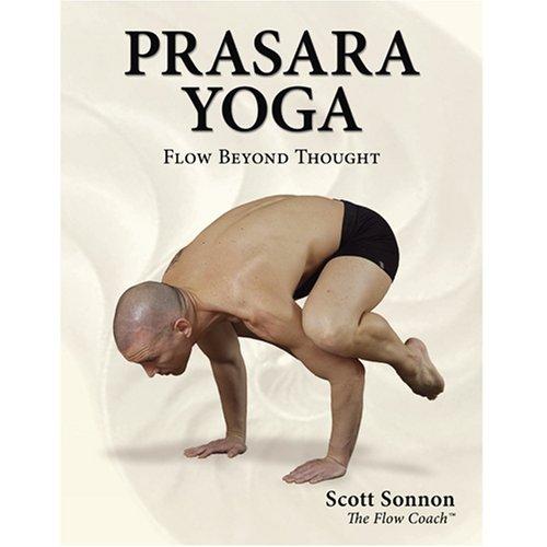 9780979427541: Prasara Yoga: Flow Beyond Thought