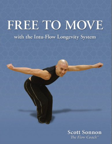 9780979427565: Free to Move: With the Intu-flow Longevity System