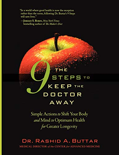 9780979430237: The 9 Steps to Keep the Doctor Away: Simple Actions to Shift Your Body and Mind to Optimum Health for Greater Longevity