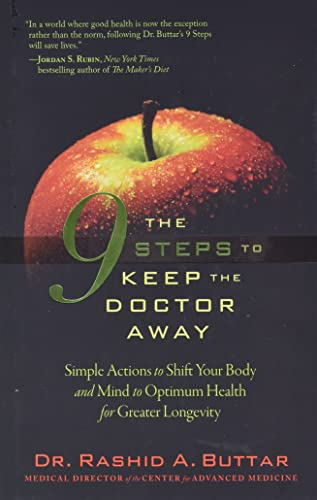 9780979430244: The 9 Steps to Keep the Doctor Away: Simple Actions to Shift Your Body and Mind to Optimum Health for Greater Longevity