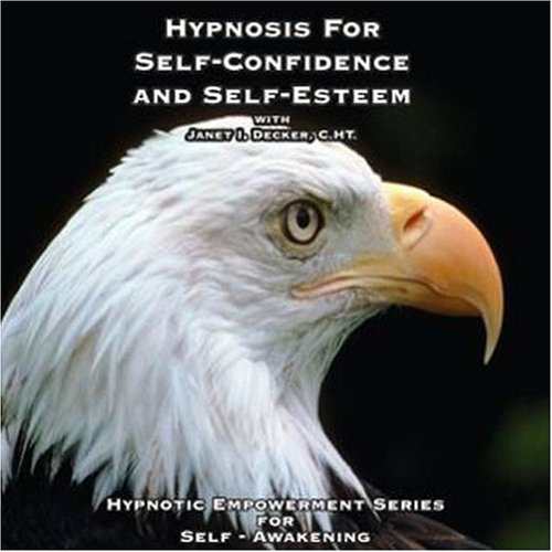 9780979433276: Hypnosis for Self-confidence and Self-Esteem (Hypnotic Empowerment Series for Self-Awakening) (Hypnotic Empowerment Series for Self-Awakening)