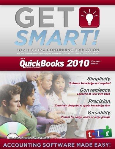 9780979433566: Get Smart with QuickBooks 2010, Vol. 1