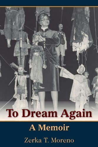 To Dream Again: A Memoir: Zerka T. Moreno