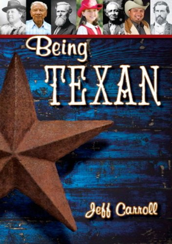 9780979435447: Being Texan: Celebrating a State of Mind
