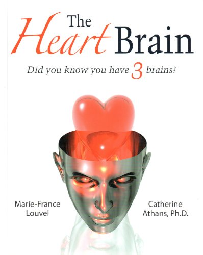 9780979438028: The Heart Brain: Did You Know You Have 3 Brains?