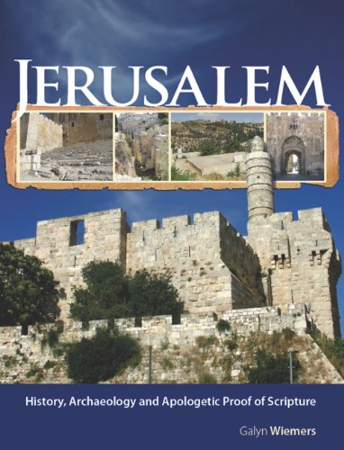 9780979438233: Jerusalem: History, Archaeology and Apologetic Proof of Scripture