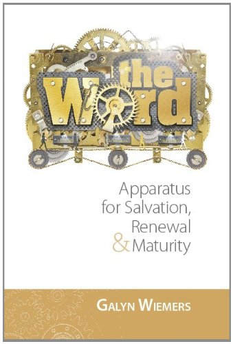 9780979438240: The Word: Apparatus for Salvation, Renewal and Maturity