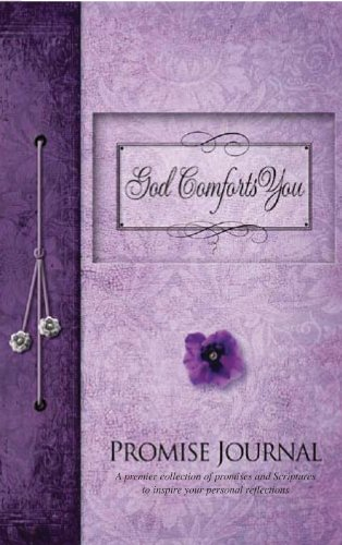 9780979444630: God Comforts You Promise Journal: New Edition ISBN978-1-935416-39-5