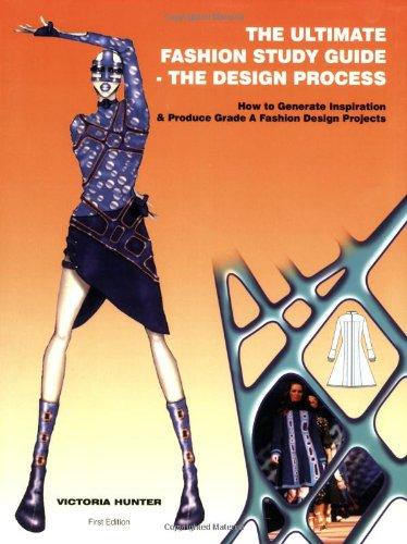 The Ultimate Fashion Study Guide The Design Process--Book: Victoria Hunter