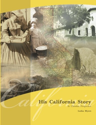 9780979450600: His California Story: In Christian Perspective