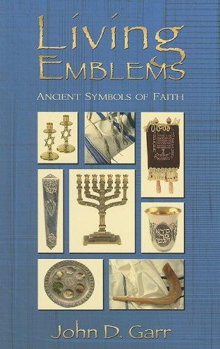 9780979451416: Living Emblems: Ancient Symbols of Faith