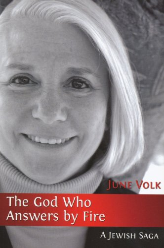 The God Who Answers By Fire: A: Volk, June .