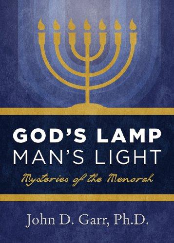 9780979451485: God's Lamp, Man's Light: Mysteries of the Menorah