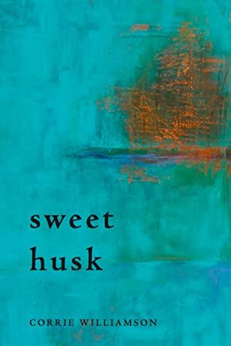 9780979458279: Sweet Husk
