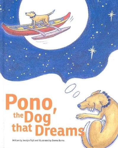 9780979464928: Pono, the Dog That Dreams