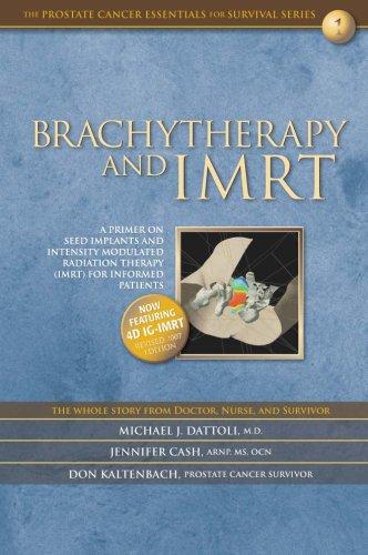 Brachytherapy and IMRT: A Primer on Seed: Don Kaltenbach, Jennifer