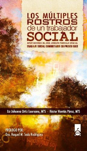 9780979468247: Los multiples rostros de un trabajador social (Spanish Edition)