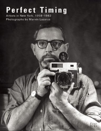 9780979472770: Perfect Timing: Artists in New York, Photographs by Marvin Lazarus, 1958-1962