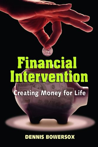 9780979473005: Financial Intervention, Creating Money for Life