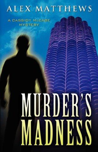 Murders Madness: Alex Matthews