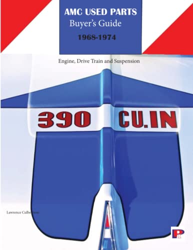 AMC Muscle Cars Used Parts Buyers Guide