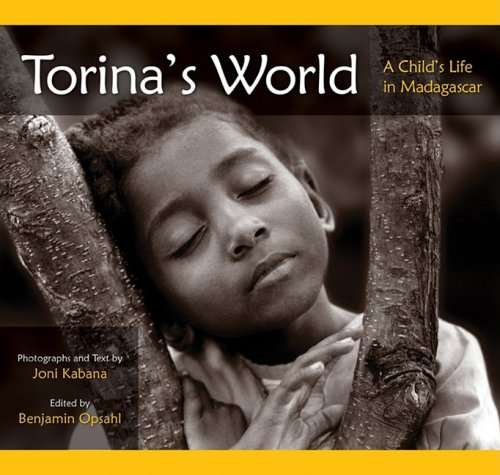 TORINA'S WORLD A Child's Life in Madagascar (Signed)