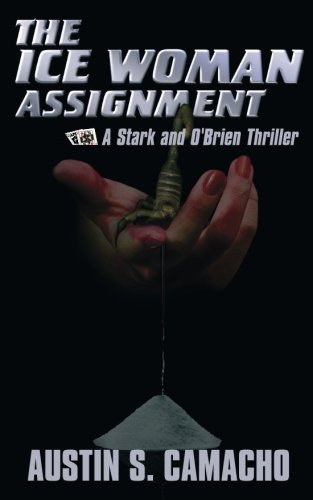 9780979478888: The Ice Woman Assignment (A Stark and O'Brien Thriller)