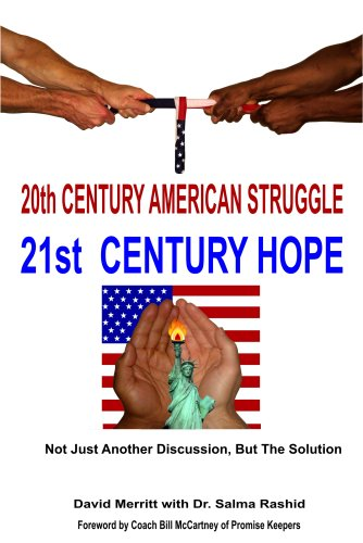 20th Century American Struggle 21st Century Hope: David Merritt