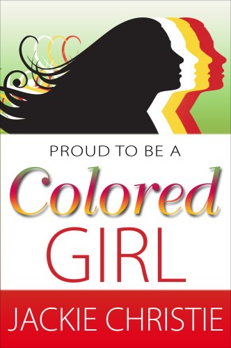 9780979482762: Proud To Be A Colored Girl