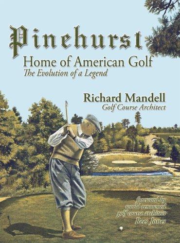 9780979483608: Pinehurst: Home of American Golf