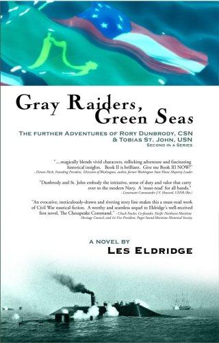 Gray Riders Green Seas The Further Adven: Les Eldridge