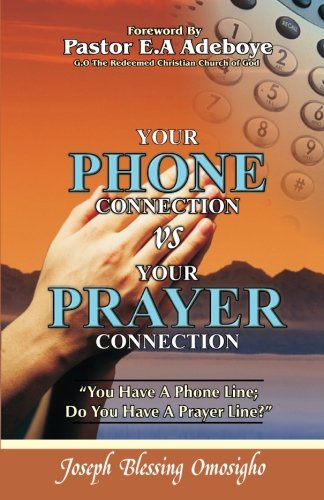 9780979487606: Your Phone Connection Vs Your Prayer Connection: If you have a phone line, Do you have a prayer line?