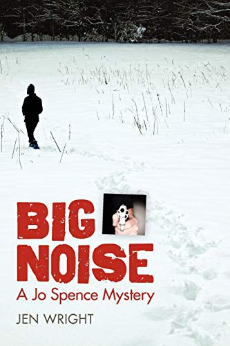 9780979488344: Big Noise (Jo Spence Mystery Series)