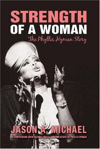 9780979489006: Strength of a Woman: The Phyllis Hyman Story