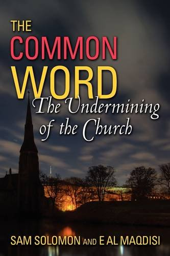 9780979492921: A Common Word: The Undermining of the Church