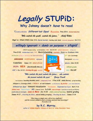 Legally STUPiD: Why Johnny doesn't have to read: RC Murray; RC Murray [Editor]; RC Murray [...