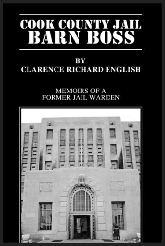 Cook County Jail Barn Boss: English, Clarence Richard