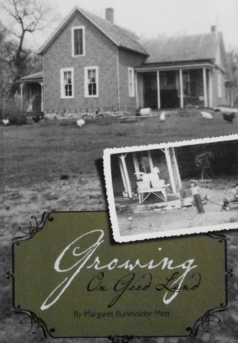 Growing on Good Land {FIRST EDITION}