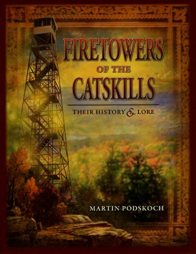 9780979497957: Fire Towers of the Catskills