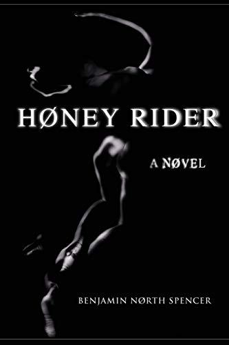 9780979498039: Høney Rider: A Nøvel