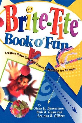 9780979501920: Brite Tite Book O'Fun