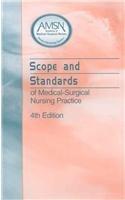 Scope and Standards of Medical-Surgical Nursing Practice: AMSN