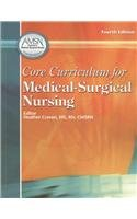Core Curriculum For Medical-Surgical Nursing: Heather Craven (Editor)