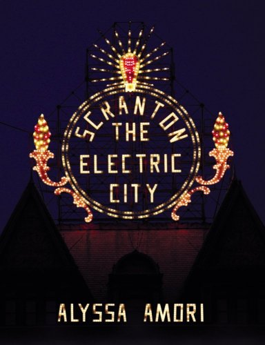 9780979504532: Scranton: The Electric City (real life Pennsylvania home town of the hit NBC TV sitcom comedy show series The Office / Dunder Mifflin)