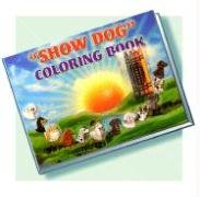 9780979504914: Show Dog Coloring Book [With 4 Crayons]