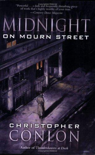 Midnight on Mourn Street: Christopher Conlon