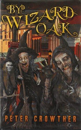 9780979505485: By Wizard Oak