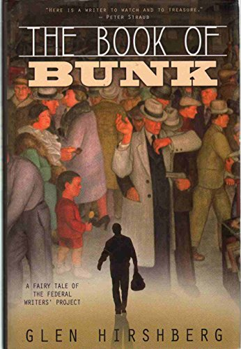 9780979505492: The Book of Bunk: A Fairy Tale of the Federal Writers' Project