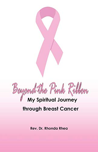 9780979506055: Beyond the Pink Ribbon: My Spiritual Journey through Breast Cancer