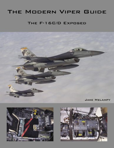 9780979506413: The Modern Viper Guide: The F16C/D Exposed